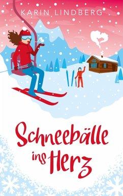 Schneebälle ins Herz (eBook, ePUB) - Lindberg, Karin