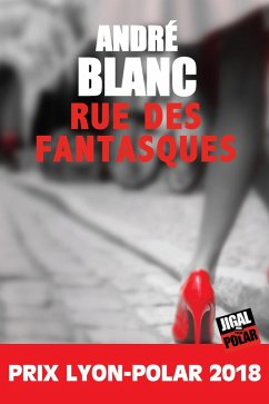 La rue des fantasques (eBook, ePUB)