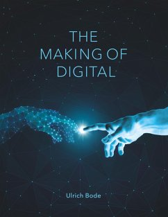 The Making of Digital (eBook, ePUB) - Bode, Ulrich