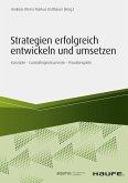 Strategien erfolgreich entwickeln und umsetzen (eBook, PDF)