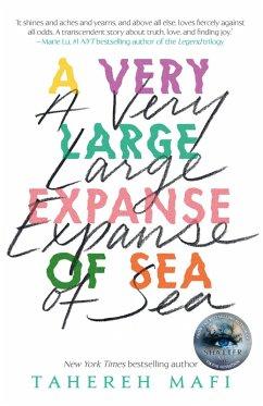 A Very Large Expanse of Sea (eBook, ePUB) - Mafi, Tahereh