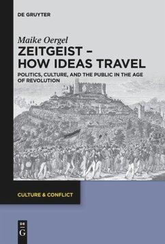 Zeitgeist - How Ideas Travel - Oergel, Maike