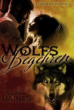 Wolfsbegehren - Baines, Sarah