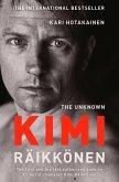 The Unknown Kimi Raikkonen (eBook, ePUB)