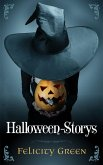 Felicity Greens Halloween-Storys (eBook, ePUB)
