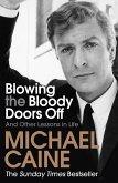 Blowing the Bloody Doors Off (eBook, ePUB)