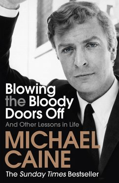 Blowing the Bloody Doors Off (eBook, ePUB) - Caine, Michael