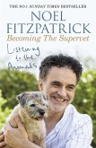 Listening to the Animals: Becoming The Supervet (eBook, ePUB)