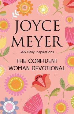 The Confident Woman Devotional (eBook, ePUB) - Meyer, Joyce