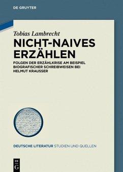 Nicht-Naives Erzählen (eBook, ePUB) - Lambrecht, Tobias