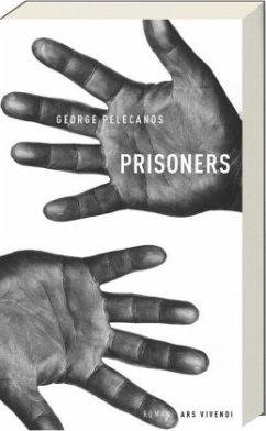 Prisoners - Pelecanos, George