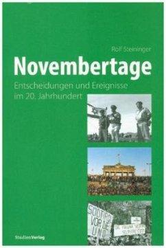 Novembertage - Steininger, Rolf