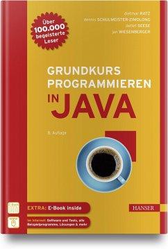 Grundkurs Programmieren in Java - Ratz, Dietmar; Schulmeister-Zimolong, Dennis; Seese, Detlef; Wiesenberger, Jan