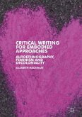 Critical Writing for Embodied Approaches