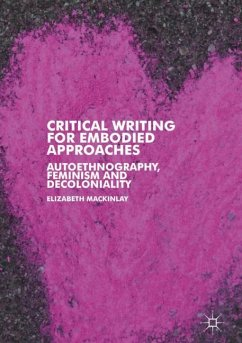 Critical Writing for Embodied Approaches - Mackinlay, Elizabeth