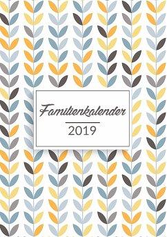 Familienkalender 2019 - Planen, organisieren und notieren - Wando, Linda