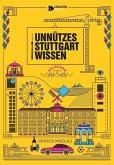 Unnützes Stuttgartwissen Reloaded