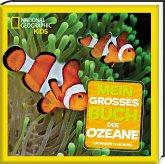 Mein großes Buch der Ozeane