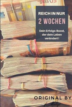 Reich in nur 2 Wochen (eBook, ePUB) - Maliqi, Fitim