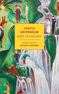 Castle Gripsholm - Tucholsky, Kurt
