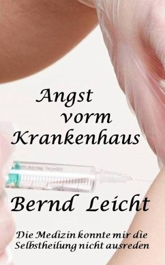 Angst vorm Krankenhaus (eBook, ePUB) - Leicht, Bernd