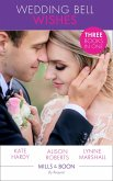 Wedding Bell Wishes: It Started at a Wedding... / The Wedding Planner and the CEO / Her Perfect Proposal (Mills & Boon By Request) (eBook, ePUB)