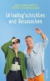 Urlaubsgeschichten und Reisesachen (eBook, ePUB)