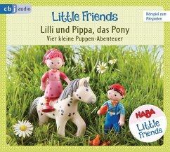 HABA Little Friends - Lilli und Pippa, das Pony (Hörspiel 2) (Mängelexemplar) - Hochmuth, Teresa; Tannous, Rotraud
