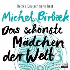 Das schönste Mädchen der Welt, 5 Audio-CDs (Mängelexemplar) - Birbæk, Michel