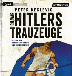 Ich war Hitlers Trauzeuge, 2 MP3-CD (Mängelexemplar) - Keglevic, Peter