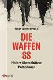 Die Waffen-SS (eBook, ePUB)