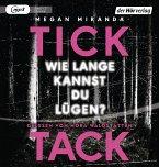 TICK TACK - Wie lange kannst du lügen?, 1 MP3-CD (Mängelexemplar)
