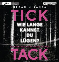 TICK TACK - Wie lange kannst du lügen?, 1 MP3-CD (Mängelexemplar) - Miranda, Megan