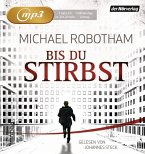 Bis du stirbst / Joe O'Loughlin & Vincent Ruiz Bd.7 (2 MP3-CDs) (Mängelexemplar)