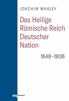 Das Heilige Römische Reich deutscher Nation und seine Territorien (eBook, ePUB) - Whaley, Joachim