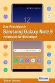 Das Praxisbuch Samsung Galaxy Note 9 - Anleitung für Einsteiger (eBook, PDF)