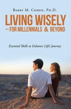 Living Wisely - For Millennials & Beyond (eBook...