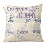 Sofahelden Kissen Reserved for the Queen
