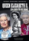 Queen Elizabeth II. - Ein Leben für die Krone