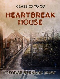 Heartbreak House (eBook, ePUB)