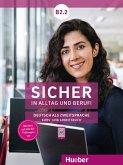 Sicher in Alltag und Beruf! B2.2 / Kursbuch + Arbeitsbuch