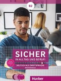 Sicher in Alltag und Beruf! B2, 4 Audio-CDs zum Kursbuch und zum Arbeitsbuch und 1 DVD zum Kursbuch