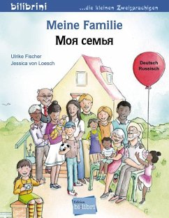 Meine Familie. Kinderbuch Deutsch-Russisch - Fischer, Ulrike; Loesch, Jessica von