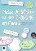 """Meine 96 Sticker für mehr Ordnung im Chaos """"live - love - teach"""" - Humorvolle Sprüche und Blanko-Aufkleber"""