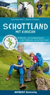Schottland mit Kindern - Hahn, Lena Marie; Holtkamp, Stefanie