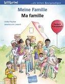 Meine Familie. Kinderbuch Deutsch-Französisch