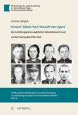 Vorwurf: Aktiver Nazi, Werwolf oder Agent