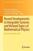 Recent Developments in Integrable Systems and Related Topics of Mathematical Physics