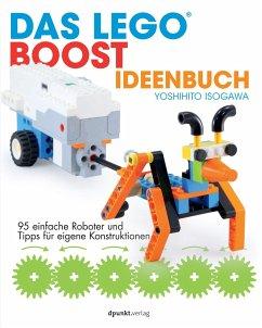Das LEGO®-Boost-Ideenbuch - Isogawa, Yoshihito