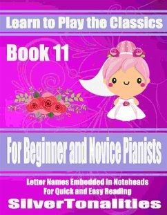 Learn to Play the Classics Book 11 (eBook, ePUB)